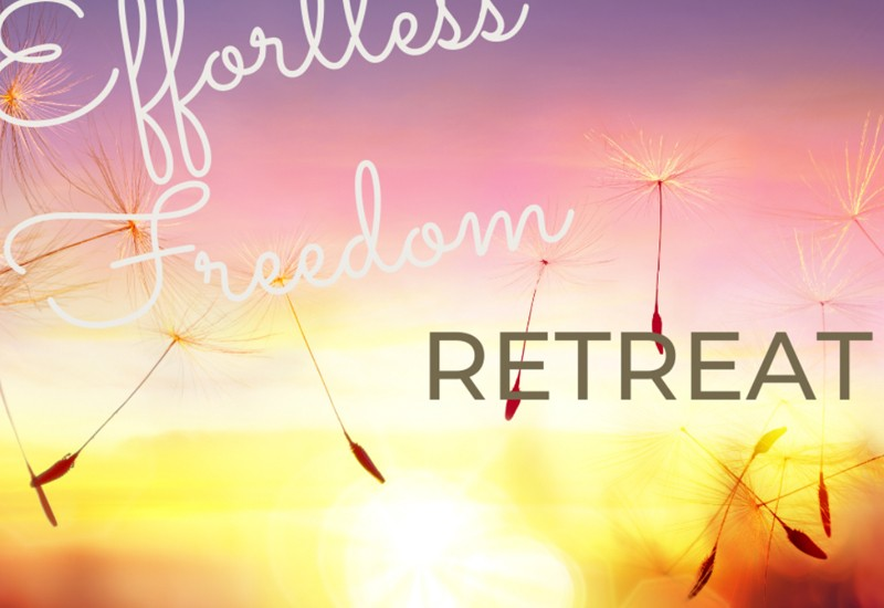 Effortless Freedom Retreat